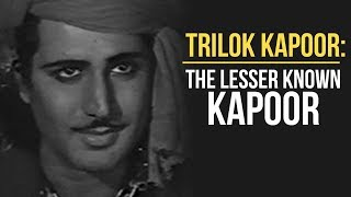 Trilok Kapoor: The Underrated Kapoor | Lesser Known Bollywood Stories | Tabassum Talkies
