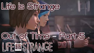 Life is Strange - Out of time - Part 5 - Find bottles and shoot them - Let