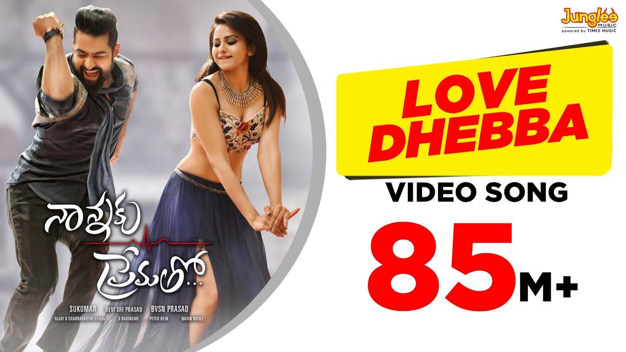 Download Love Dhebba Full Video Song || Nannaku Prematho || Jr Ntr, Rakul Preet Singh