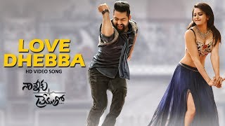 Love Dhebba Full Video Song || Nannaku Prematho || Jr Ntr, Rakul Preet Singh(Watch Love Dhebba full length Video song from Nannaku Prematho starring Jr Ntr / NTR and Rakul Preet Singh. Nannaku Prematho is blockbuster movie ..., 2016-03-21T16:57:27.000Z)