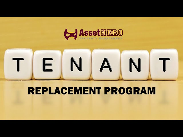 Tenant Replacement Program   Asset Hero Property Management