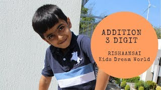 Learn Math - Addition of 3 Digit Numbers