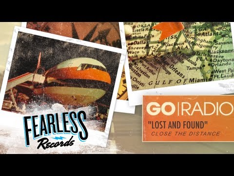 Go Radio -  Lost And Found (Track 5)