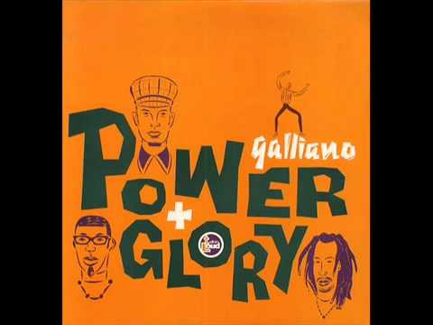 Galliano - Power n Glory mp3