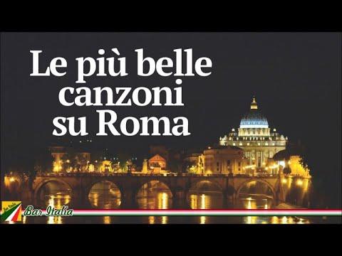 Le più belle canzoni su Roma   Italian Classic Songs