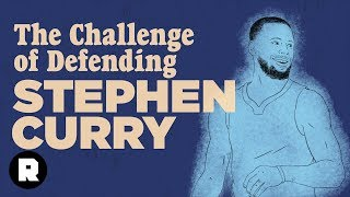 The Challenge of Defending Stephen Curry | The Ringer