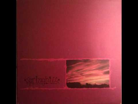 Springhill - Self Titled LP (1996) (Full Album)