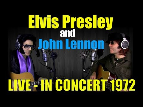 WOW!!! - Elvis Presley and John Lennon - in Concert
