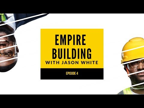 Keep Moving Forward | Episode 4 | Empire Building with Jason White