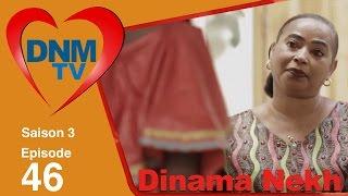 Dinama Nekh - saison 3 - épisode 46