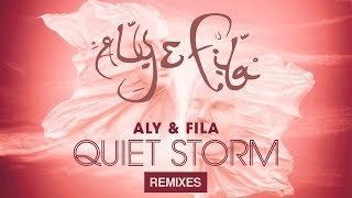 Aly & Fila - Quiet Storm (The Remixes) [Album Teaser]