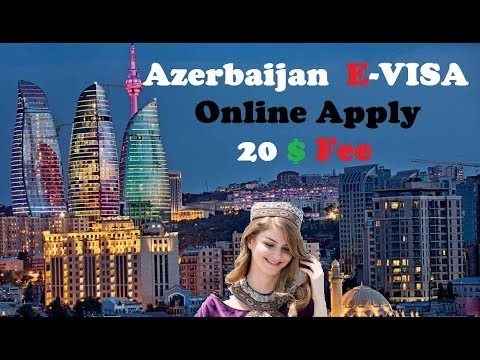 Azerbaijan E Visa Online Apply | How To get Azerbaijan Visa In few Mints