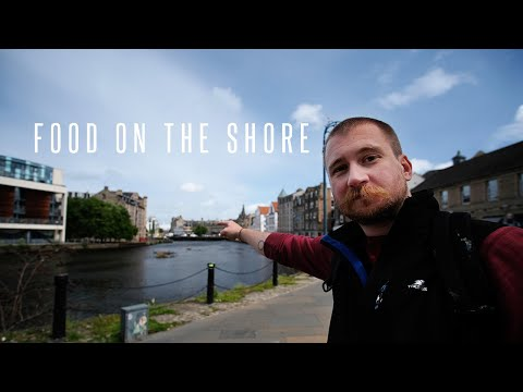 EP.8 | LOCKDOWN IN EDINBURGH | FOOD ON THE SHORE | LEITH