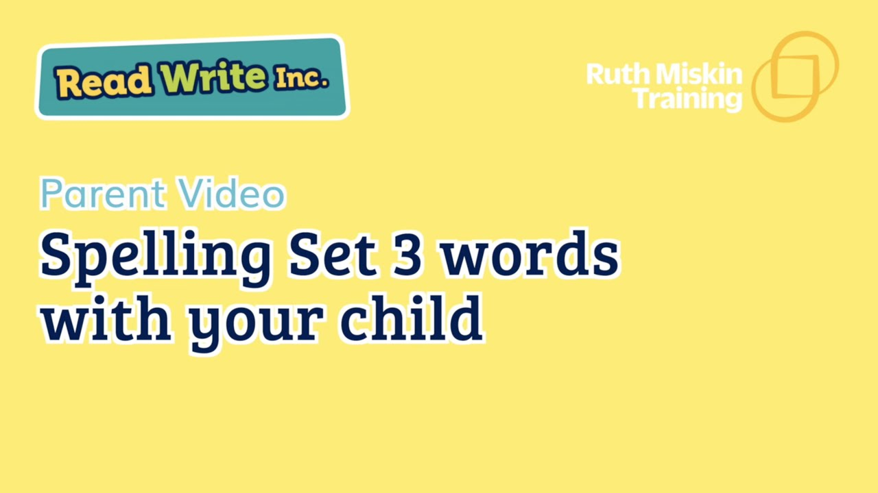 Parent video: Spelling Set 3 words with your child