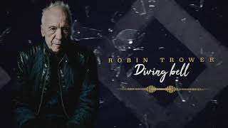 Robin Trower - Diving Bell (Official Lyric Video)