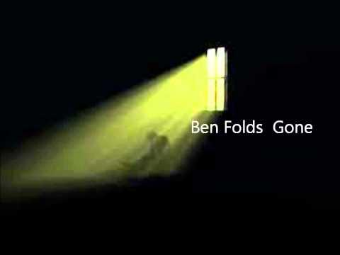 Ben Folds  Gone