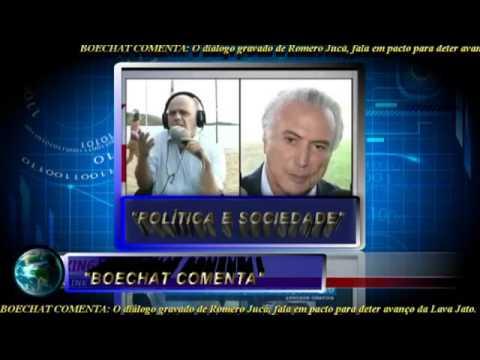 BOECHAT COMENTA AUDIO BOMBASTICO DE ROMERO JUCA QUE PLANEJA TIRA DILMA PARA FREAR A LAVA JATO