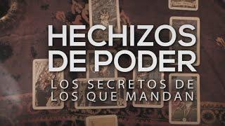 Especiales TN: Hechizos del poder: Secretos de los que mandan