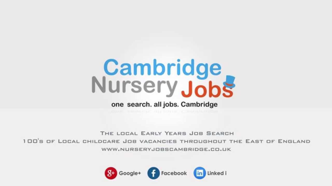 Nursery Jobs Cambridge Intro 1 You