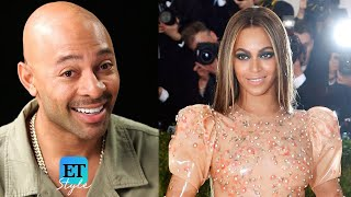 ET sat down with the artist who is known for some of Beyonce's most...