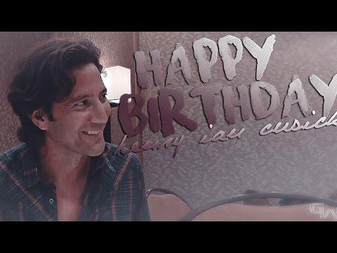 good life |  happy birthday henry ian cusick