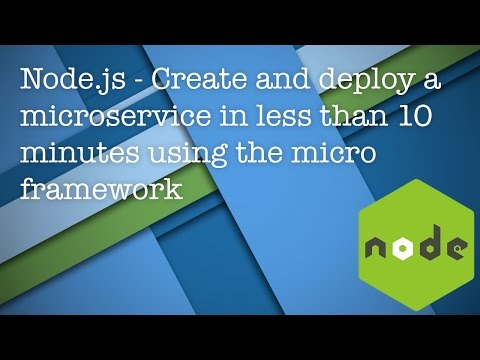Node.js - Create and deploy a microservice in less than 10 minutes using the micro framework