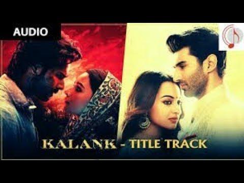 kalank Bonus Track Lyrics Hindi And English|Kalank|Arjit Singh, Shilpa Rao|Lemecreation