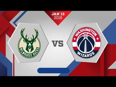 Milwaukee Bucks vs Washington Wizards: January 15, 2018