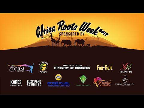 Africa Roots Week Guyana 2017  {OFFICIAL TV AD}