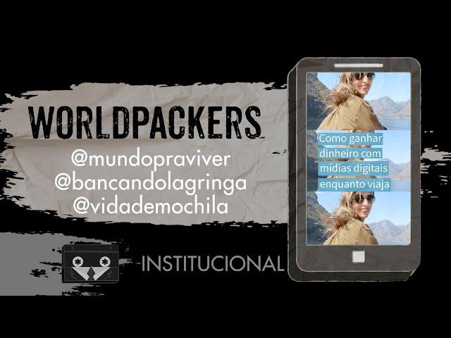 Worldpackers Academy - @mundopraviver @bancandolagringa @vidademochila