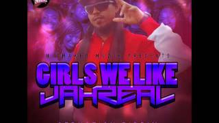 Jahreal - Girls We Like - March 2016