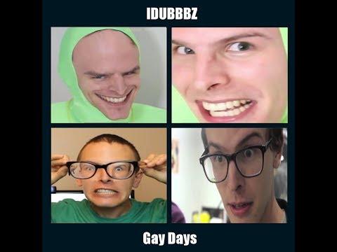 IDUBBBZ - Gay Days