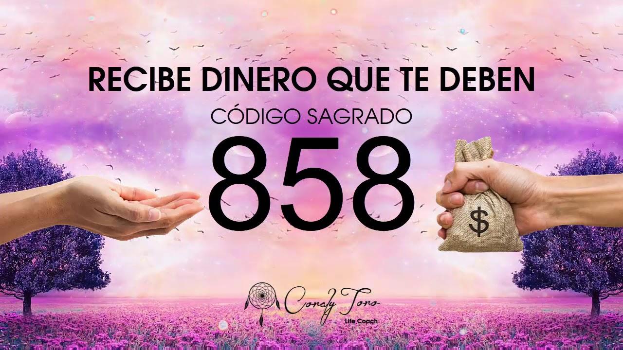 Download Recibe Dinero que te Deben con el Código Sagrado 858