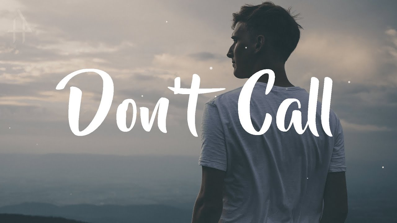 Lost Kings - Don't Call (Lyrics / Lyric Video)