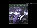 watch he video of Julian Joseph - The Other Side of Town 1991 HQ Sound
