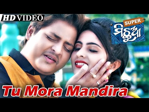 TU MORA | Romantic Film Song I SUPER MICHHUA I Sarthak Music
