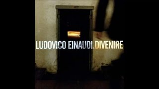 Repeat youtube video Ludovico Einaudi - Divenire FULL ALBUM