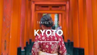 Kyoto | Travel Video