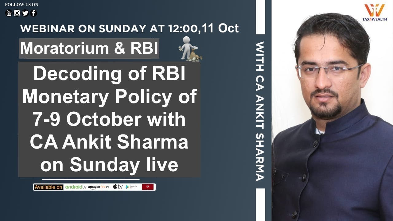Decoding of RBI Monetary Policy of 7-9 October with CA Ankit Sharma on Sunday at 12 PM | #Moratorium