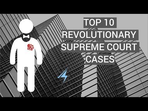 Top Ten Revolutionary Supreme Court Cases!