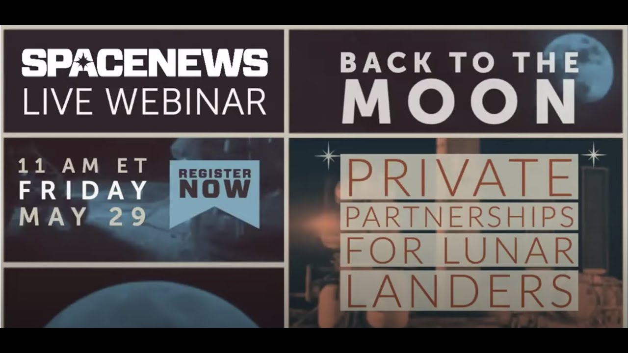 Back to the Moon: Private Partnerships for Lunar Landers - SpaceNewsInc