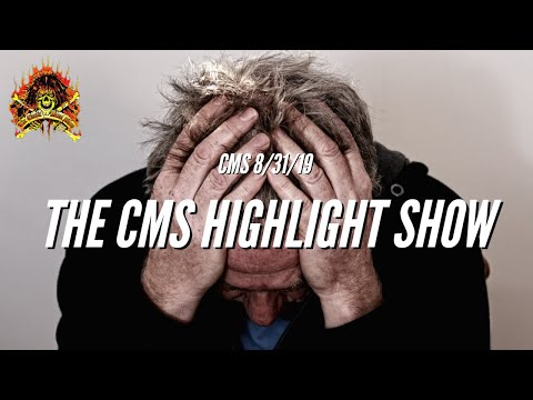 The CMS Highlight Show From 8/31/19