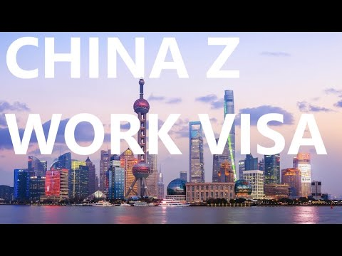 CHINA Z WORK VISA - HOW TO APPLY? SPECIALIST VISA ASSISTANCE FOR TEFL TEACHERS