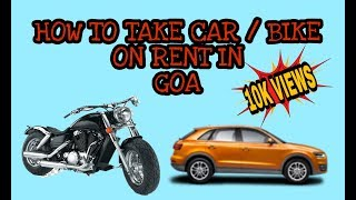 How to take Car/Bike On Rent In Goa