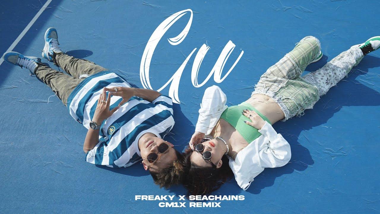 "Download ""GU"" (CM1X REMIX) - FREAKY & SEACHAINS"