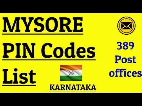 MYSURU PIN Code s List    MYSORE PIN Code s List    KARNATAKA    389 POST OFFICES.