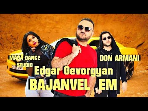 Edgar Gevorgyan - BAJANVEL EM █▬█ █ ▀█▀