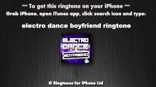 Electro Dance Boyfriend Ringtone