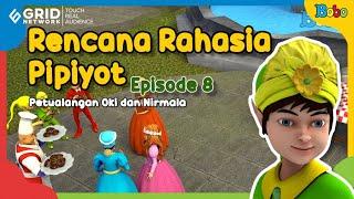 Dongeng Anak - Rencana Rahasia Pipiyot Episode 8 - Petualangan Oki Nirmala - Fairy Tales