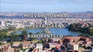 Mpivaro-kena sy mpivaro-damba - RANDRANTELO